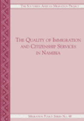 The Quality of Immigration and Citizenship Services in Namibia