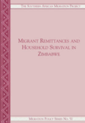 Migrant Remittances and Household Survival in Zimbabwe