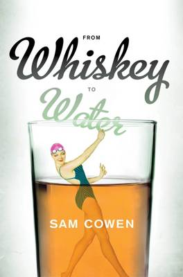 From whiskey to water
