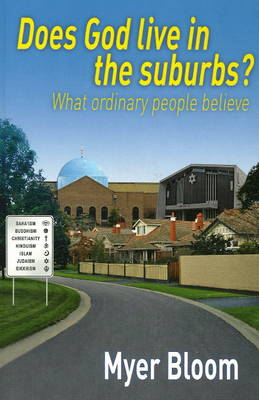Does God Live in the Suburbs?: What Ordinary People Believe
