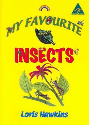 My Favourite Insects