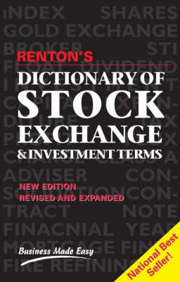Dictionary of Stock Exchange and Investment Terms: An Annotated Guide for Investors at All Levels