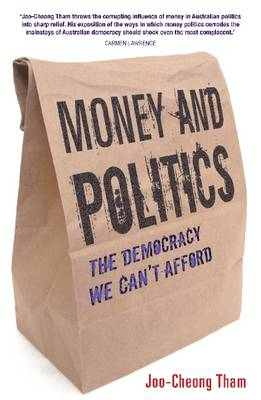 Money and Politics: The democracy we can't afford