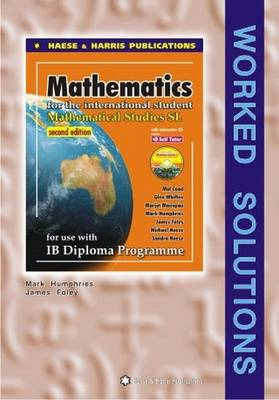 Mathematics for the International Student : Mathematical Studies: Worked Solutions