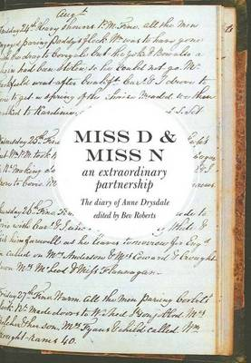 Miss D and Miss N: an Extraordinary Partnership: the Diary of Anne Drysdale