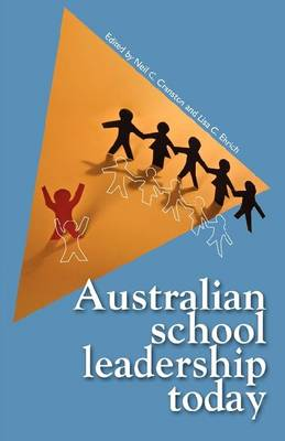 Australian School Leadership Today