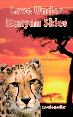 Love Under Kenyan Skies