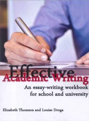 Effective Academic Writing: An Essay-Writing Handbook for School and University