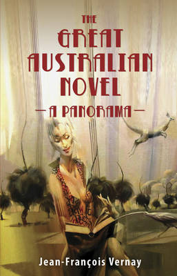 The Great Australian Novel: A Panorama