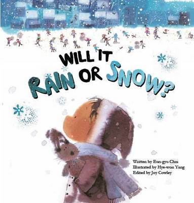 Will it Rain or Snow?: Weather