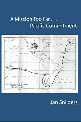 A Mission Too Far...Pacific Commitment: Pacific Commitment