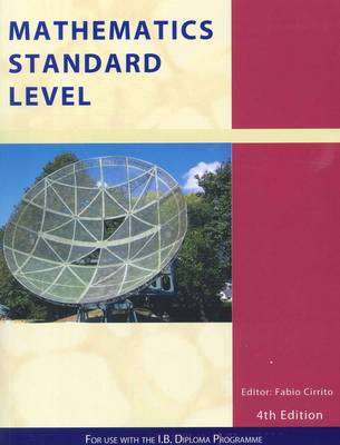 Mathematics Standard Level: For Use with the International Baccalaureate Diploma Programme