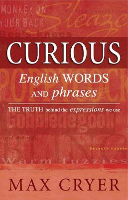 Curious English Words and Phrases: The Truth Behind the Expressions We Use