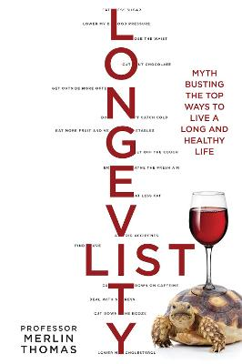 The Longevity List: Myth busting the top ways to live a long and healthy life