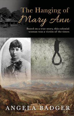 The Hanging of Mary Ann: Based on a true story, this colonial woman was a victim of the times