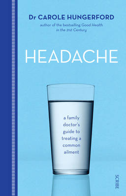 Headache: a family doctor's guide to treating a common ailment