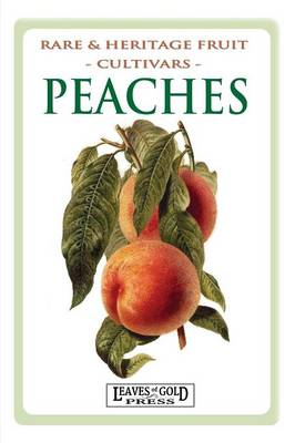 Peaches: Rare and Heritage Fruit Cultivars #8