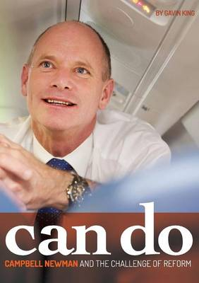 Can Do: Campbell Newman and the Challenge of Reform