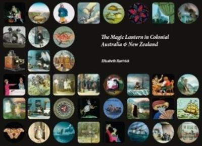 The Magic Lantern in Colonial Australia and New Zealand