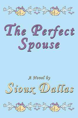 The Perfect Spouse: A Novel