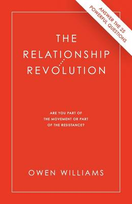 The Relationship Revolution: Are You Part of the Movement or Part of the Resistance?