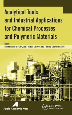 Analytical Tools and Industrial Applications for Chemical Processes and Polymeric Materials