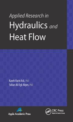 Applied Research in Hydraulics and Heat Flow: Fluid Mechanics and Heat Transfer: Volume 1
