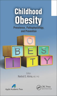 Childhood Obesity: Prevalence, Pathophysiology, and Management