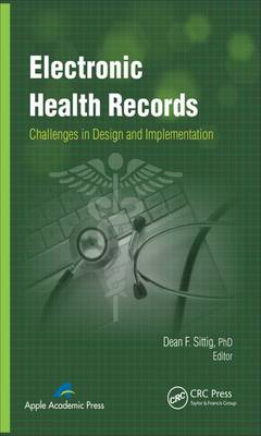 Electronic Health Records: Challenges in Design and Implementation