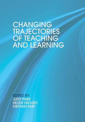 Changing Trajectories of Teaching and Learning
