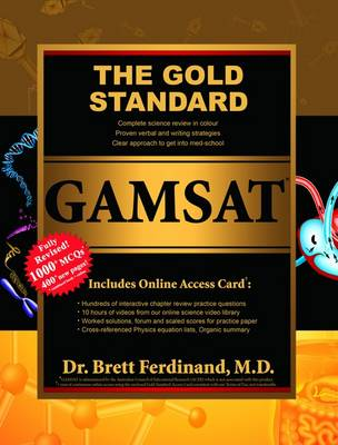Gold Standard GAMSAT Textbook (Exam Preparation Material with Practice Test)