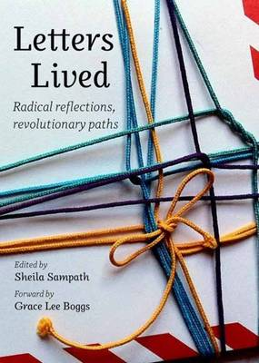 Letters Lived: Radical Reflections, Revolutionary Paths
