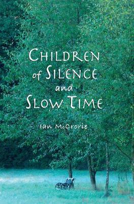 Children of Silence & Slow Time