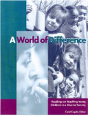 A World of Difference: Readings on Teaching Young Children in a Diverse Society