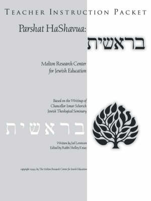 Parshat HaShavuah: Genesis (Teacher's Guide Bereshit)