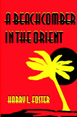A Beachcomber in the Orient