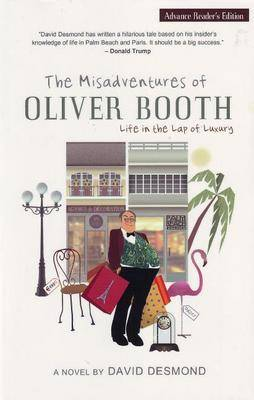 Misadventures of Oliver Booth: Life in the Lap of Luxury