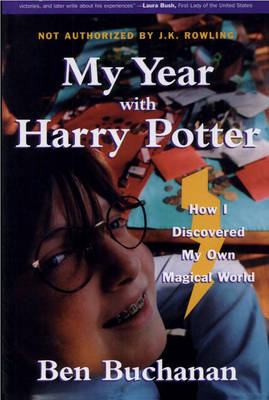 My Year with Harry Potter: How I Discovered My Own Magical World