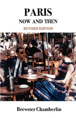 Paris Now and Then