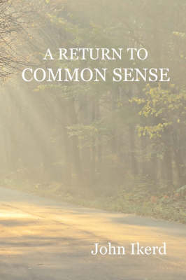 A Return to Common Sense