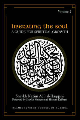 Liberating the Soul: A Guide for Spiritual Growth: v. 2