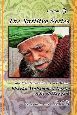 The Sufilive Series, Vol 3