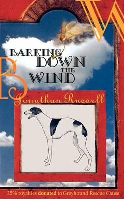 Barking Down The Wind