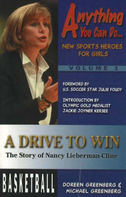 Drive to Win: The Story of Nancy Lieberman-Cline