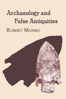 Archaeology and False Antiquities