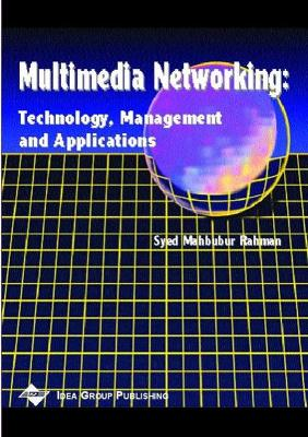 Mutimedia Networking-Technology Management and Applications