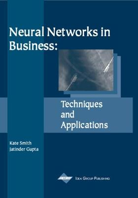 Neural Networks in Business: Techniques and Applications