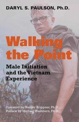 Walking the Point: Male Initiation and the Vietnam Experience