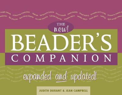 The Beader's Companion - Revised ed.