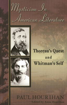 Mysticism in American Literature: Thoreau's Quest & Whitman's Self